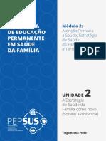Unidade 2 - A Estratégia de Saúde da Família como novo modelo assistencial