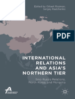 International Relations and Asia's Northern Tier Sino-Russia Relations, North Korea, and Mongolia by Gilbert Rozman,Sergey Radchenko.pdf