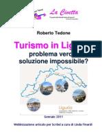 Turismo in Liguria. Problema vero o soluzione impossibile?