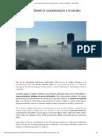 ¿Qué relación tienen la contaminación y el cambio climático_ - Ambientum