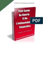 Petit guide de liberté et de l'indépendance financière