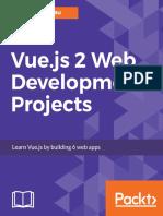 Vue.js 2 Web Development Projects- Learn Vue.js by building 6 web apps