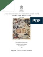 Nicolás Rudas. La violencia y sus resistencias en la Universidad Nacional de Colombia, seis décadas de revolución y democracia en el campus