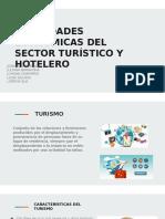 ACTIVIDADES ECONÓMICAS DEL SECTOR TURÍSTICO Y HOTELERO