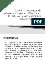 Actividad 3 - Compartiendo saberes en torno a la Diversidad, la Inclusión y las Poblaciones (1)
