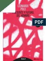 Presente y Futuro Del Hombre - Leonardo Polo Barrena (1)