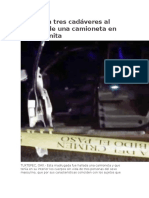 Localizan tres cadáveres al interior de una camioneta en Loma Bonita