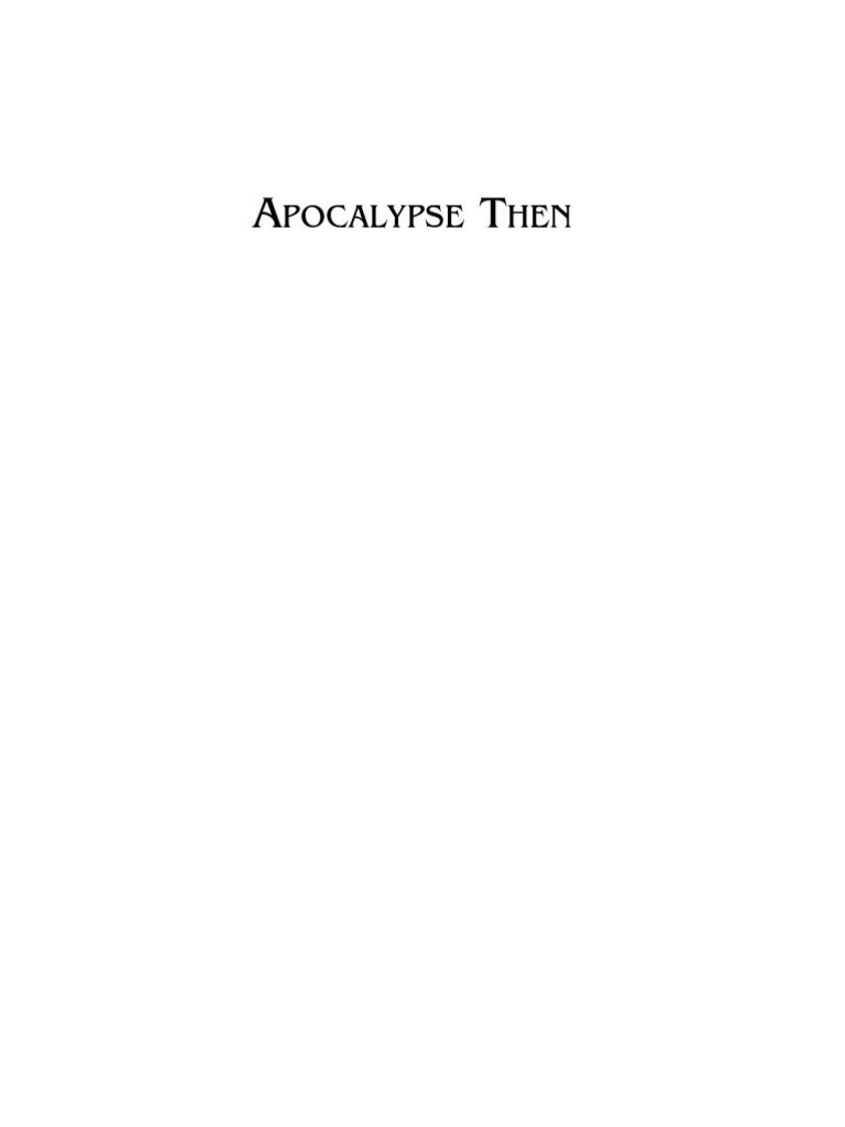 apocalypse then book of revelation millennialism
