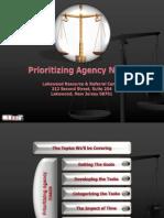 Prioritizing Agency Needs