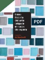De Martinelli - 2020 - Breve historia del arte colgado en salas de espera