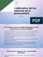 Modelo alternativo de los trastornos de la personalidad RESUMEN.pptx