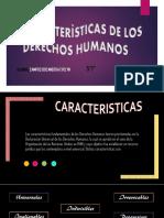 CARACTERÌSTICAS DE LOS DERECHOS HUMANOS