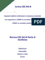 Norma CEI 64-8 Impianti Elettrici Utilizzatori a Tensione Nominale Non Superiore a 1000V in Corrente Alternata e a 1500V in Corrente Continua