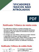 RETIFICADORES TRIFÁSICOS NÃO CONTROLADOSP.pptx