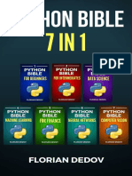 The Python Bible 7 in 1; Volumes One to Seven - Florian Dedov