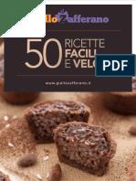 Giallo Zafferano - 50 ricette facili e veloci