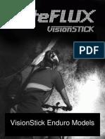 Vision Stick Enduro Models