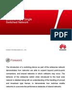 HC110112010 Establishing a Single Switched Network