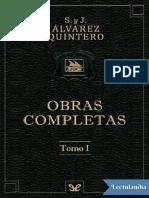 Obras completas Tomo I - Serafin Alvarez Quintero.pdf