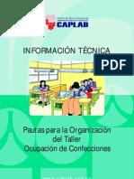 Pautas para la Organización del Taller Ocupación de Confecciones