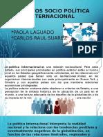 ASUNTOS SOCIO POLÍTICA INTERNACIONAL