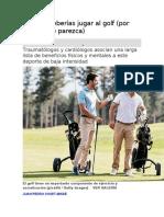 Por qué deberías jugar al golf