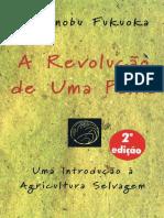 A Revolução de Uma Palha - Uma Introdução à Agricultura Selvagem by Masanobu Fukuoka (z-lib.org).pdf
