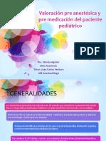 Valoración pre anestésica y pre medicación del paciente