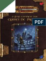 D&D 3.5 - O Livro Completo das Classes de Prestígio (Impressão).pdf