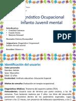 Diagnóstico Ocupacional Infanto Juvenil mental.pptx