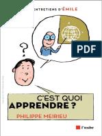 [Les Grands entretiens d'Émile.] Meirieu, Philippe - C'est quoi apprendre _ (2015, Éd. de l'Aube).pdf