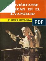Conviertanse y Crean en el Evangelio - P. Hugo Estrada.pdf