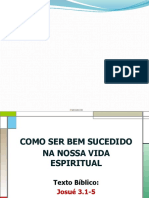 COMO_SER_BEM_SUCEDIDO_NA_NOSSA_VIDA_ESPIRITUAL_Josué3.1-5_Pr.JazielRodrigues