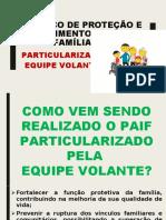 SERVIÇO DE PROTEÇÃO E ATENDIMENTO INTEGRAL À FAMÍLIA