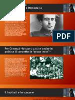 Gramsci e Lo Sport, Luogo Di Libertà e Di Democrazia