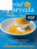 Dr Bhaswati Bhattacharya - Everyday Ayurveda_ Daily Habits That Can Change Your Life in a Day-Ebury Press (10 Sept 2015)
