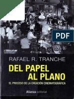 Tranche, Rafael - Del papel al plano