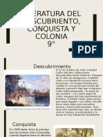 LITERATURA DEL DESCUBRIENTO, CONQUISTA Y COLONIA 9°