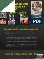 LA EDAD DE  ORO  DEL  SIGLO  XX  (EL MUNDO ENTRE  1945  Y 1973 )