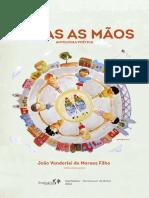 João Vanderlei de Moraes Filho (Org.) - Todas as Mãos, Antologia Poética.pdf