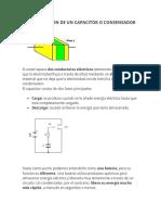 CONSTRUCCION DE UN CAPACITOR O CONSENSADOR