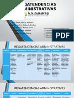 MEGATENDENCIAS ADMINISTRATIVAS Act 8
