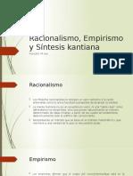 Tema 7 Racionalismo, Empirismo y Síntesis kantiana