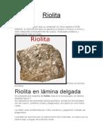 CARACTRETISTICAS GENERALES DE LA RIOLITA