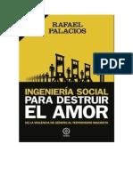 Palacios Rafael - Ingeniería Social Para Destruir El Amor