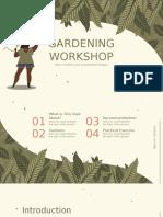 Gardening Workshop by Slidesgo.pptx