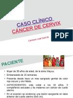 CASO CLÍNICO cáncer de cérvix