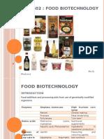 Food Biotechnology (ORGANIC ACIDS, ENZYMES, FOOD ADDITIVES)