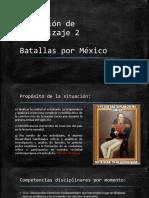 Unidad 2 - Batllas por México