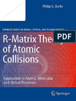 Burke P.G. - R-Matrix Theory of Atomic Collisions - 2011.pdf